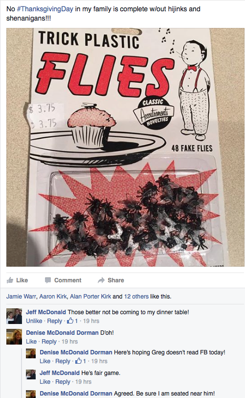 This Facebook post will give you some idea of our family shenanigans.